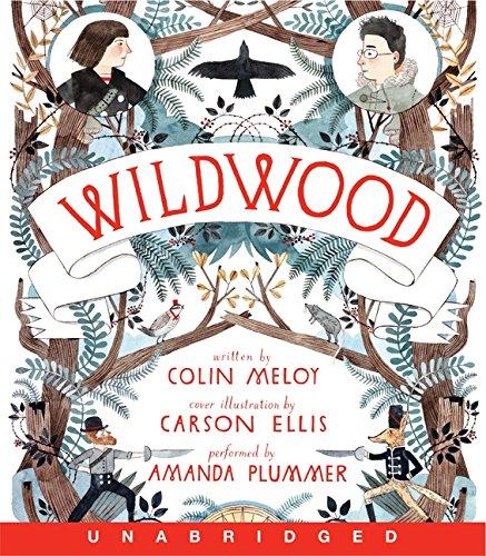 9780062047069: Wildwood CD (Wildwood Chronicles)