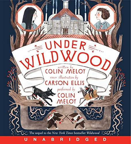 9780062047083: Under Wildwood (Wildwood Chronicles)