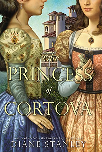 9780062047328: The Princess of Cortova (Silver Bowl)
