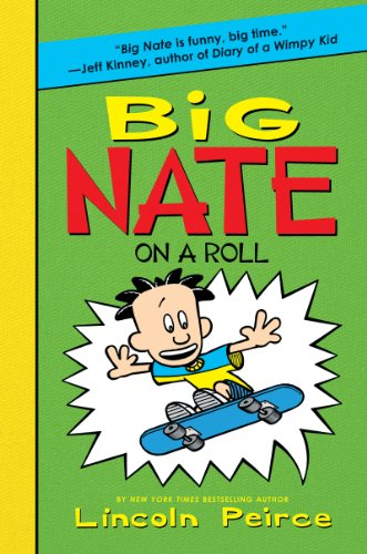 9780062047441: Big Nate on a Roll