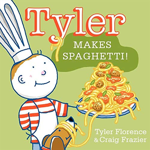 9780062047564: Tyler Makes Spaghetti! (Tyler and Tofu)