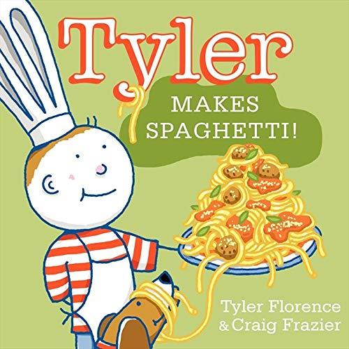 9780062047564: Tyler Makes Spaghetti! (Tyler and Tofu)