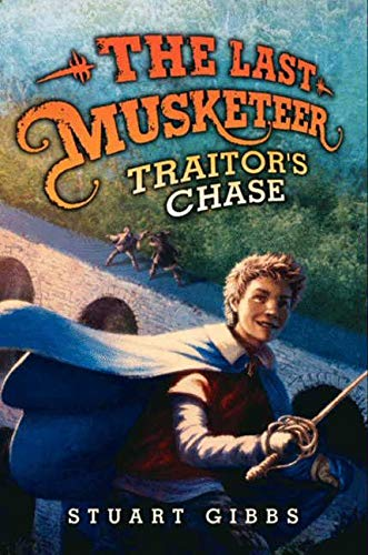 9780062048417: The Last Musketeer #2: Traitor's Chase