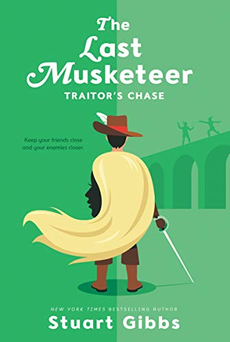 9780062048424: The Last Musketeer #2: Traitor's Chase