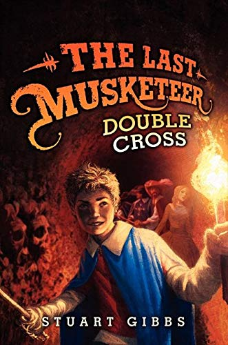 9780062048448: Double Cross (The Last Musketeer)