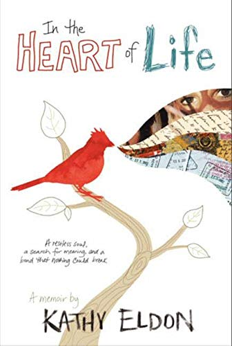 9780062048622: In the Heart of Life: A Memoir