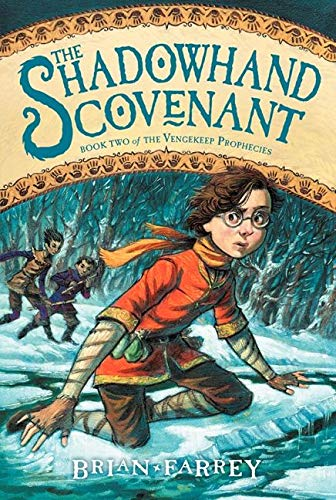 9780062049322: The Shadowhand Covenant (Vengekeep Prophecies)