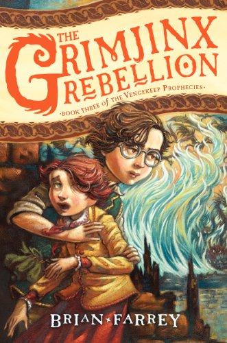 9780062049346: The Grimjinx Rebellion (Vengekeep Prophecies)