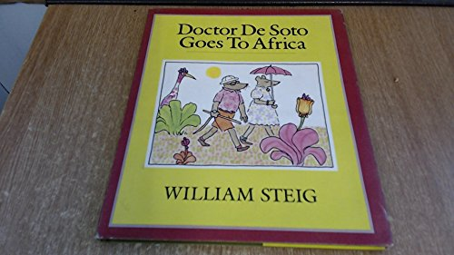 9780062050021: Doctor De Soto Goes to Africa