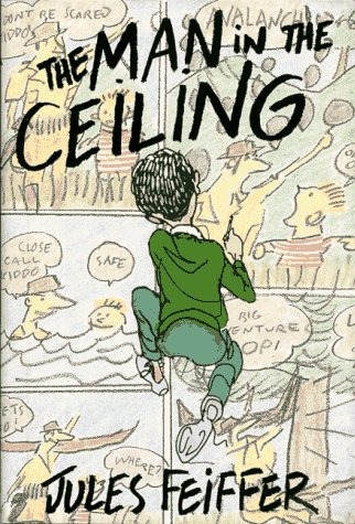 The Man in the Ceiling: Feiffer, Jules