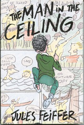 The Man in the Ceiling: Jules Feiffer