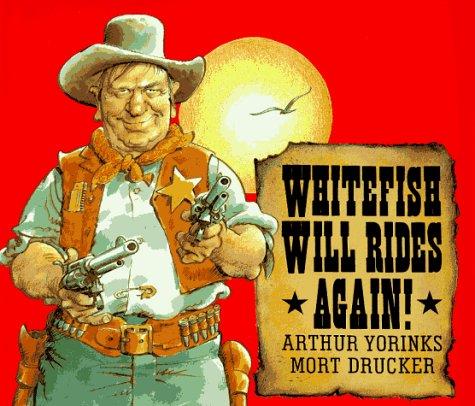 9780062050373: Whitefish Will Rides Again!