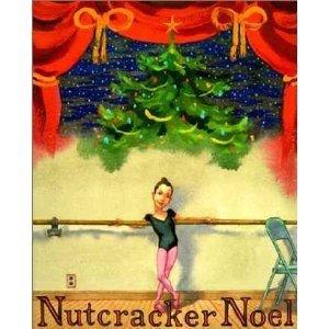 9780062050403: Nutcracker Noel