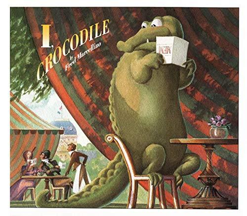 9780062051684: I, Crocodile