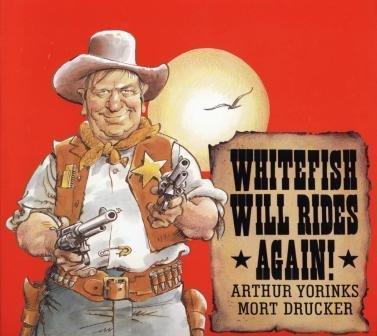 9780062059215: Whitefish Will Rides Again!