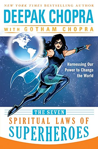 9780062059666: The Seven Spiritual Laws of Superheroes: Harnessing Our Power to Change the World