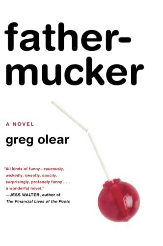 9780062059710: Fathermucker: A Novel