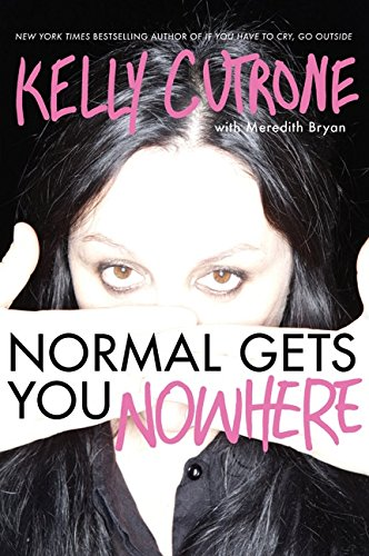 9780062059796: Normal Gets You Nowhere