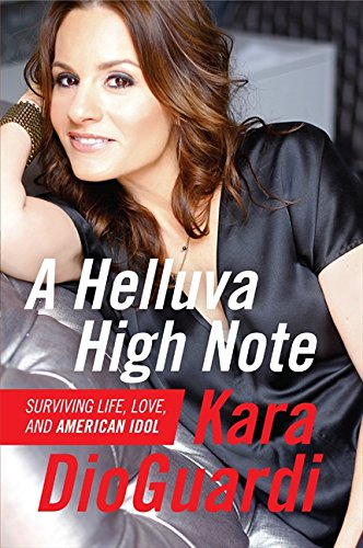 9780062059895: A Helluva High Note: Surviving Life, Love, and American Idol