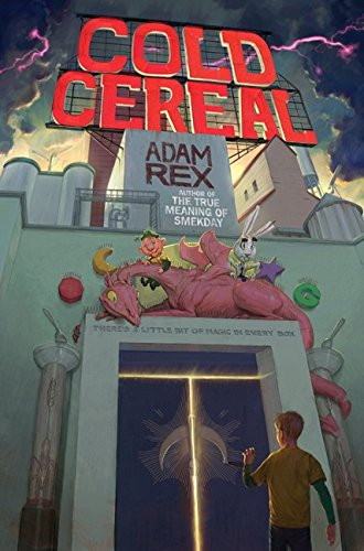 9780062060020: Cold Cereal (Cold Cereal Saga)