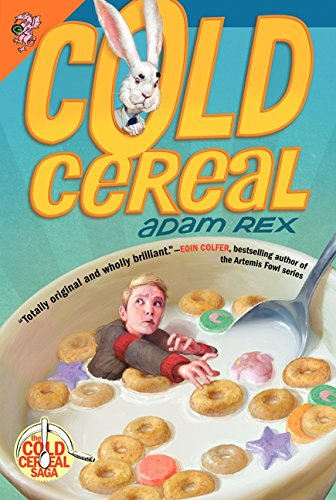 9780062060037: Cold Cereal (Cold Cereal Saga)