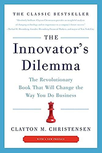 The Innovator's Dilemma : The