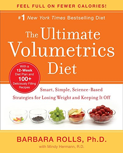 9780062060648: The Ultimate Volumetrics Diet: Smart, Simple, Science-Based Strategies for Losing Weight and Keeping It Off