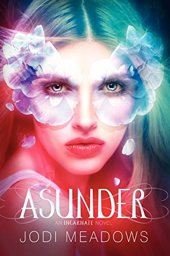 9780062060792: Asunder (Incarnate Trilogy)