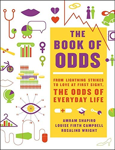 9780062060853: The Book of Odds: From Lightning Strikes to Love at First Sight, the Odds of Everyday Life