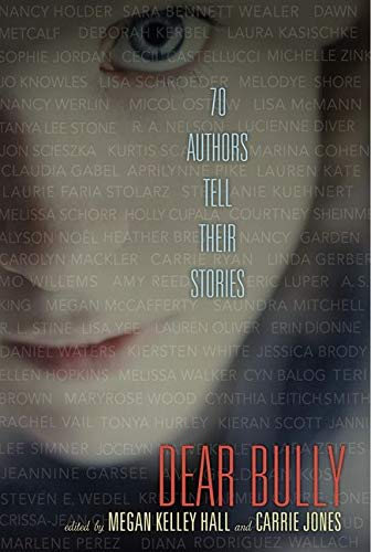 9780062060976: Dear Bully: Seventy Authors Tell Their Stories