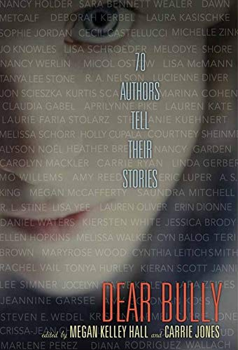 9780062060983: Dear Bully: Seventy Authors Tell Their Stories