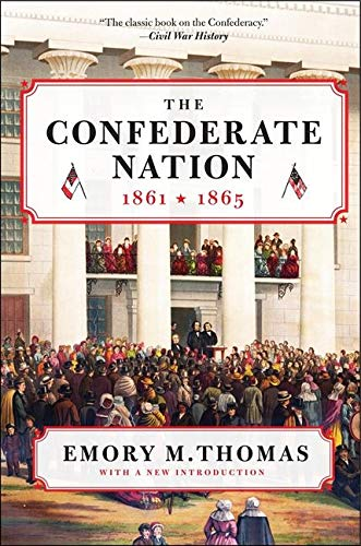 9780062061027: The Confederate Nation: 1861-1865