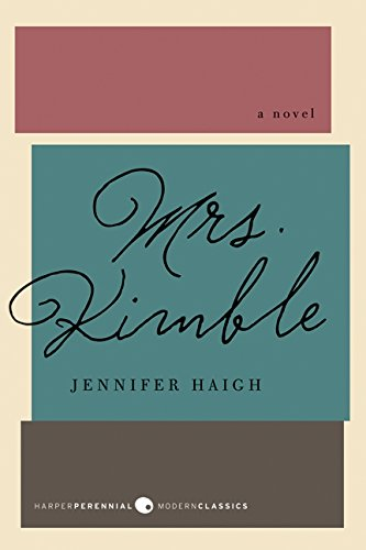 9780062062611: Mrs. Kimble: A Novel (Harper Perennial Modern Classics)