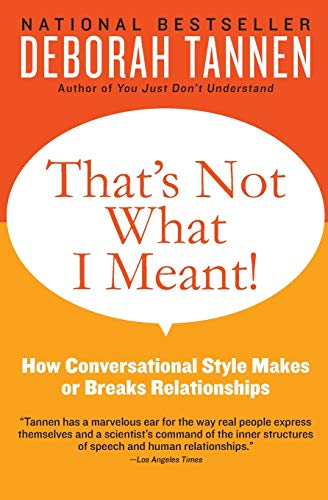 9780062062994: That's Not What I Meant!: How Conversational Style Makes or Breaks Relationships