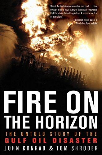 9780062063007: Fire on the Horizon: The Untold Story of the Gulf Oil Disaster