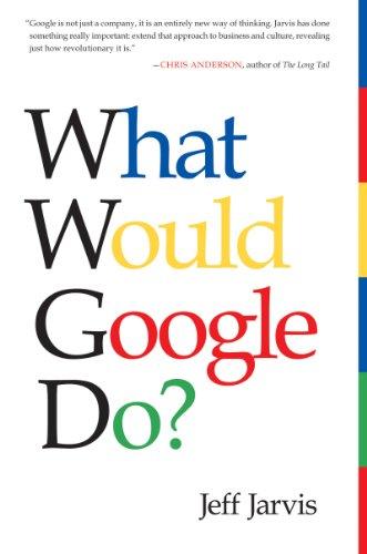 9780062063359: What Would Google Do ?: What Would Google Do?