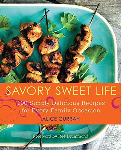 9780062064059: Savory Sweet Life: 100 Simply Delicious Recipes for Every Family Occasion