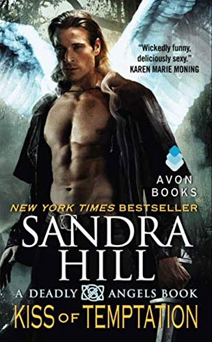 Kiss of Temptation: A Deadly Angels Book: Hill, Sandra