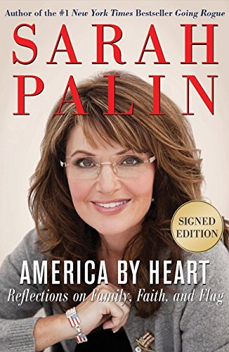 9780062064707: America by Heart: Reflections on Family, Faith, and Flag, Signed Edition