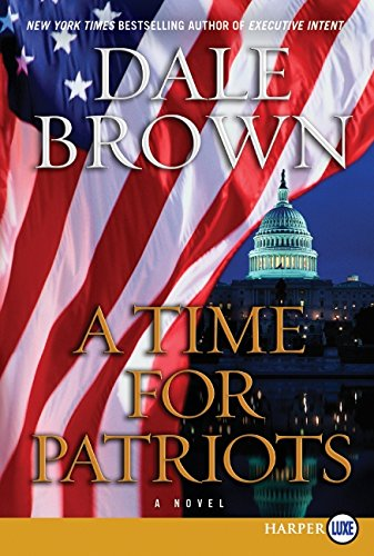 9780062064943: A Time for Patriots: A Novel
