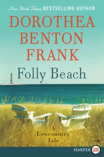9780062064981: Folly Beach: A Lowcountry Tale