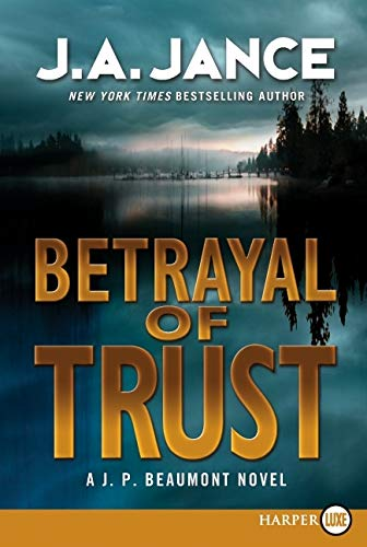 9780062065018: Betrayal of Trust LP: A J. P. Beaumont Novel