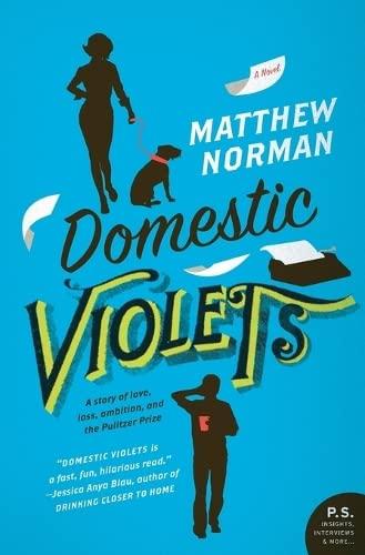 9780062065117: Domestic Violets: A Novel