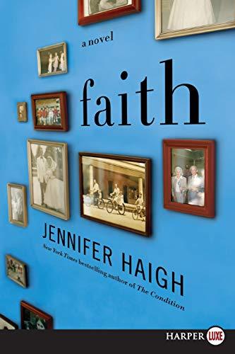 9780062065209: Faith: A Novel