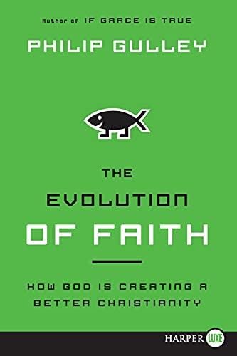 9780062065278: The Evolution of Faith: How God Is Creating a Better Christianity