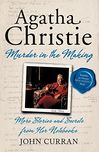 9780062065421: Agatha Christie: Murder in the Making: More Stories and Secrets from Her Notebooks