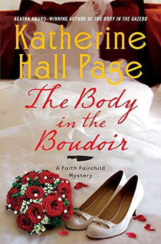 9780062065483: The Body in the Boudoir (Faith Fairchild Mysteries)