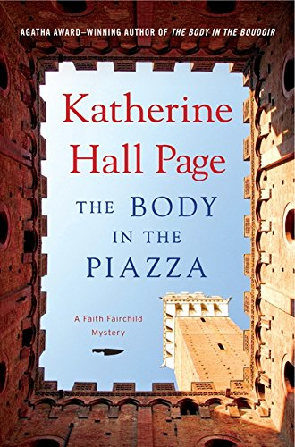 9780062065506: The Body in the Piazza (Faith Fairchild Mysteries)