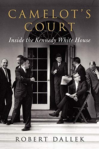 9780062065841: Camelot's Court: Inside the Kennedy White House