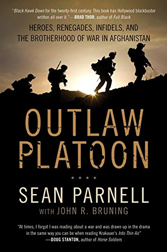 9780062066398: Outlaw Platoon: Heroes, Renegades, Infidels, and the Brotherhood of War in Afghanistan